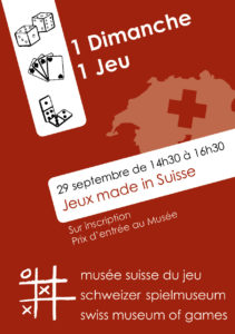 "[:fr]1 Dimanche, 1 Jeu - Jeux made in Suisse[:en]1 Sunday, 1 Game - Games ""made in Suisse""[:de]Das Sonntagsspiel - Spiele ""made in Suisse""[:]"